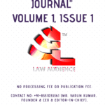CALL FOR SUBMISSION|LAW AUDIENCE JOURNAL|VOLUME 1 & ISSUE 1|AUGUST 2018|