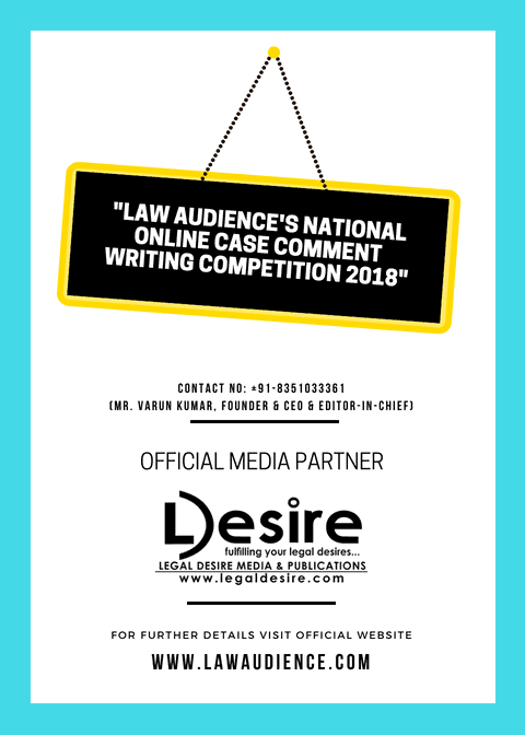 "DATE EXTENDED! ""LAW AUDIENCE'S NATIONAL ONLINE CASE COMMENT WRITING COMPETITION-2018"""