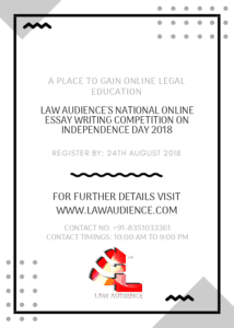 LAW AUDIENCE'S NATIONAL ONLINE ESSAY WRITING COMPETITION ON INDEPENDENCE DAY 2018