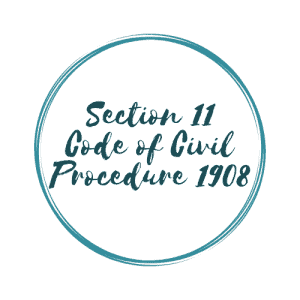 THE CONCEPT OF RES JUDICATA (SECTION 11 CIVIL PROCEDURE CODE)