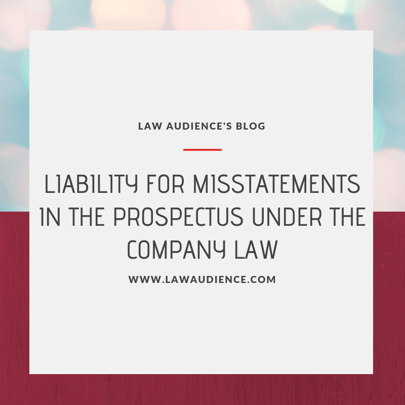 PROVISIONS RELATING TO LIABILITY FOR MISSTATEMENTS IN THE PROSPECTUS UNDER THE COMPANY LAW