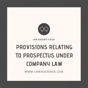 PROVISIONS RELATING TO PROSPECTUS UNDER COMPANY LAW