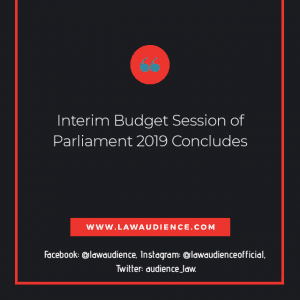 INTERIM BUDGET SESSION OF PARLIAMENT 2019 CONCLUDES