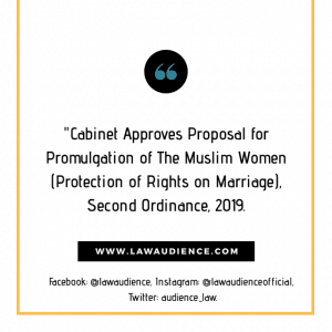 Cabinet Approves Proposal for Promulgation of The Muslim Women (Protection of Rights on Marriage), Second Ordinance, 2019