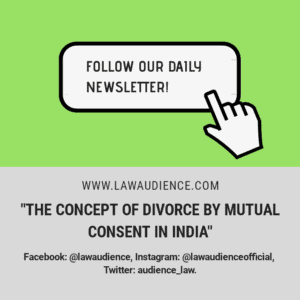 THE CONCEPT OF DIVORCE BY MUTUAL CONSENT IN INDIA
