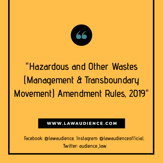 Hazardous and Other Wastes (Management & Transboundary Movement) Amendment Rules, 2019
