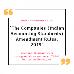 The Companies (Indian Accounting Standards) Amendment Rules, 2019