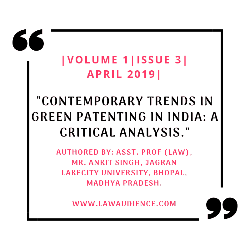 CONTEMPORARY TRENDS IN GREEN PATENTING IN INDIA: A CRITICAL ANALYSIS
