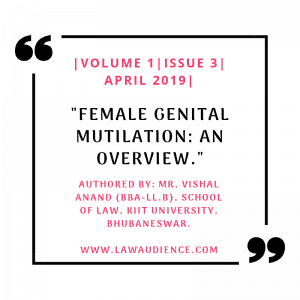 FEMALE GENITAL MUTILATION: AN OVERVIEW
